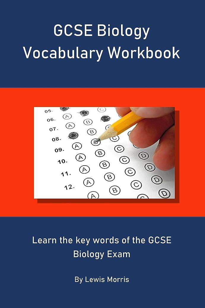 カンガルーイタリアの命令的GCSE Biology Vocabulary Workbook: Learn the key words of the GCSE Biology Exam (English Edition)