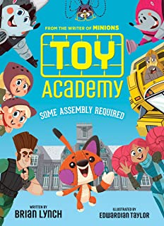 Toy Academy: Some Assembly Required (Toy Academy #1), Volume 1: Some Assembly Required