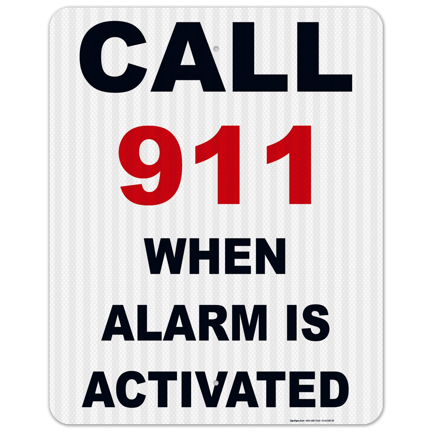 Call 4 years warranty 911 When Alarm is Large-scale sale Activated Sign EGP Refl Inches 24x30 3M
