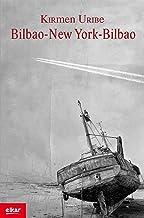 Bilbao-New York-Bilbao (Literatura Book 283) (Basque Edition