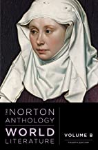 The Norton Anthology of World Literature (Fourth Edition) (Vol. Volume B)