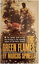THE GREEN FLAMES (originally Published as from Jungle roots)