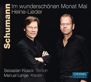 Schumann: Im wunderschönen Monat Mai – Heine-Lieder