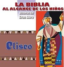 La Biblia al Alcance de los Niños: Eliseo, Los Dos Osos (Historias del Gran Libro)