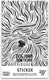 "Primitives by Kathy Dog Hair Don't Care Vinyl Sticker 2.50"" Diameter"