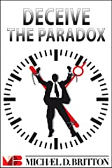 Deceive the Paradox Kindle Edition