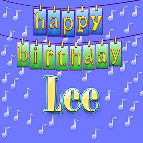 Happy Birthday Lee (Personalized) By Ingrid DuMosch On