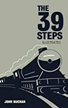 The Thirty-Nine Steps: Illustrated