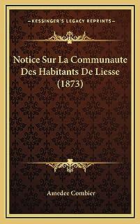 Notice Sur La Communaute Des Habitants De Liesse (1873)