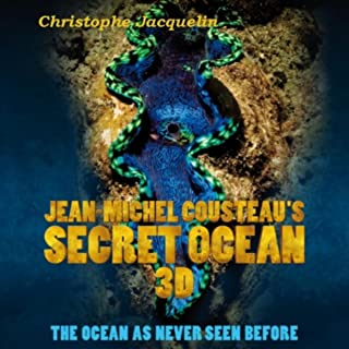 Jean-Michel Cousteau's Secret Ocean 3D (Original Soundtrack)