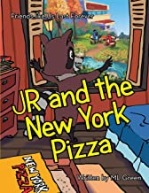 Jr and the New York Pizza: Friends Like Us Last Forever
