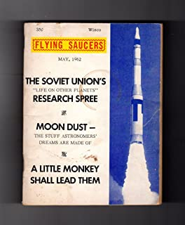 Flying Saucers - May, 1962. Vintage UFO. A Monkey Shall Lead Them; Moon Dust; Chasing Flying Saucers; Russian Exobiology Spree; LUFORO Sighting; UFO Reports. From the Max Miller Collection