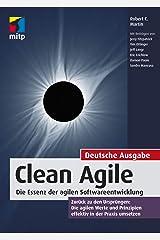 Clean Agile: Die Essenz der agilen Softwareentwicklung (mitp Professional) (German Edition) Kindle Edition
