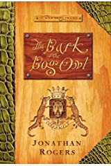 The Bark of the Bog Owl (The Wilderking Trilogy Book 1) Kindle Edition