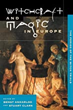 Witchcraft and Magic in Europe: The Period of the Witch Trials (Witchcraft and Magic in Europe)
