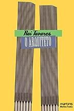Arquiteto, O de Tavares, Rui pela martins (2008)