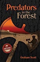Predators in the Forest: The Treelogy - Book Three