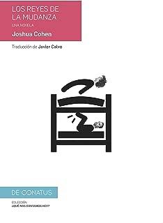 Los reyes de la mudanza: Una novela (¿Qué nos contamos hoy?) (Spanish Edition)