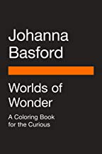 Worlds of Wonder: A Coloring Book for the Curious Book PDF