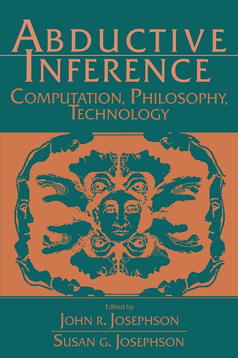 を通してロデオ法王Abductive Inference: Computation, Philosophy, Technology