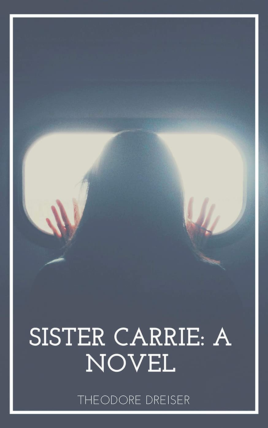 他の場所メディックウェーハSister Carrie A Novel (English Edition)