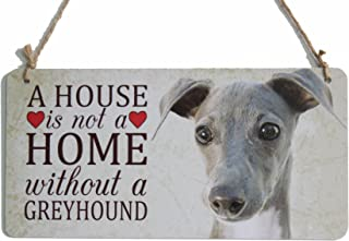 """zhongfei Rustic Sign A House is Not A Home Without a Greyhound Dog Sign Plaque Suitable for Dog Lover Gifts (5"""" x 10"""")"""