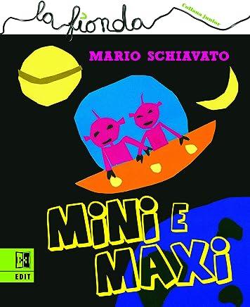 Mini e Maxi (La fionda Vol. 4)