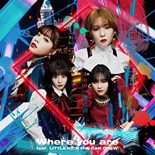 【Amazon.co.jp限定】Where you are feat. LITTLE(KICK THE CAN CREW) (CD+DVD)(初回生産限定盤)(メガジャケ(絵柄未定)付き)