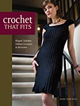 Crochet That Fits: Shaped Fashions Without Increases or Decreases (English Edition)