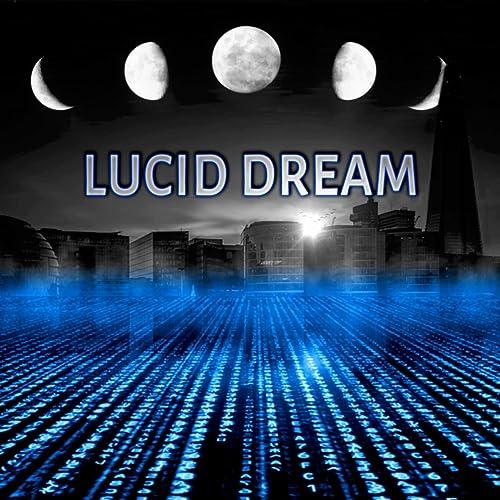 Lucid Dream - Deep Sleep Oasis, Music for Relaxation & Meditation