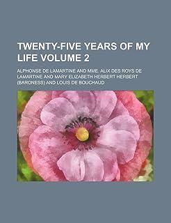 Twenty-Five Years of My Life Volume 2