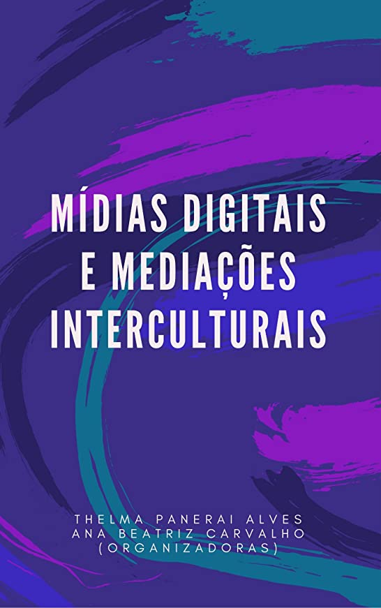特別に重々しい帝国主義Mídias Digitais e Media??es Interculturais (Portuguese Edition)