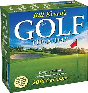 Bill Kroen's Golf Tip-a-Day 2018 Day-to-Day Calendar