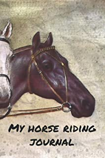 My horse riding journal: Fillable training book for horse owners   Daily notes by riding units   Training diary for horses...