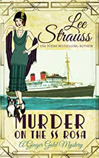 Murder on the SS Rosa: a cozy historical mystery - a novella (A Ginger Gold Mystery)