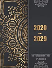 10 Year Monthly Planner 2020-2029: Ten years calendar Yearly goals 120 Months Schedule Organizer Agenda, Task and Checklist Logbook with black gold ... Year Monthly Planner and Calendar 2020-2029)