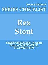 Rex Stout - SERIES CHECKLIST - Reading Order of NERO WOLFE, TECUMSEH FOX (English Edition)