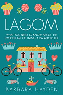 Lagom: What You Need to Know About the Swedish Art of Living a Balanced Life