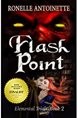 Flash Point (Elemental Trials Book 2) Kindle Edition