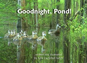 Goodnight, Pond!: Learning about Nature