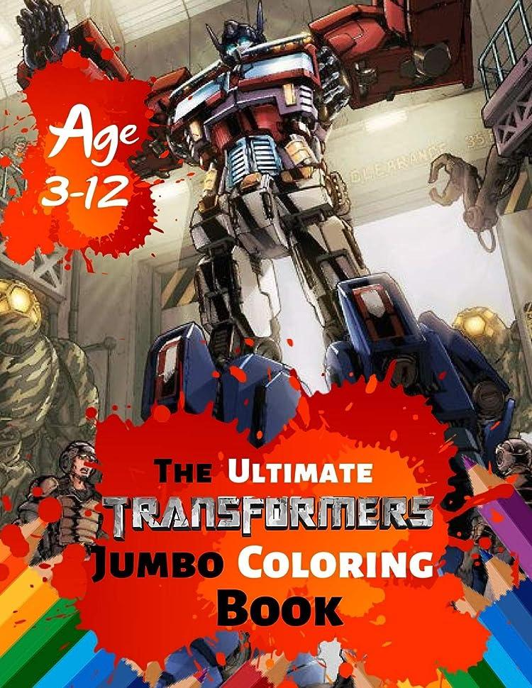 事前またね干ばつThe Ultimate Transformers Jumbo Coloring Book Age 3-12: Great Coloring Book for Kids and Any Fan of Transformers (Perfect for Children) With 25 High-quality Illustration