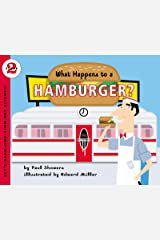 What Happens to a Hamburger? (Let's-Read-and-Find-Out Science 2) Kindle Edition