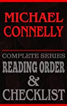 Michael Connelly: Complete Series Reading Order & Checklist (Great Authors Reading Order & Checklist Series Book 1)