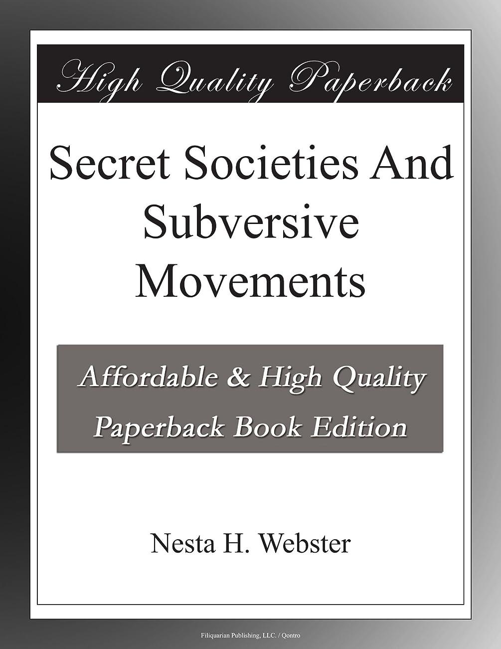 寓話些細すなわちSecret Societies And Subversive Movements