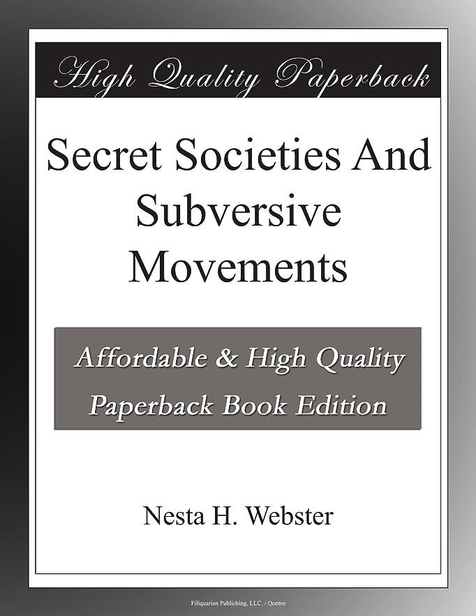 増強特殊労働者Secret Societies And Subversive Movements