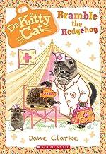 Bramble the Hedgehog (Dr. KittyCat #10)