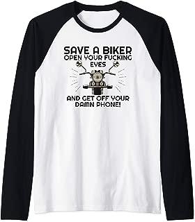 Save A Biker Open Your Fucking Eyes & Get Off The Damn Phone Raglan Baseball Tee