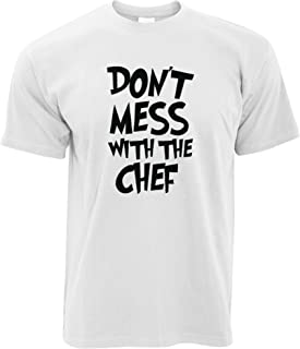 Tim And Ted Novelty Barbecue T Shirt Don't Mess with The Chef Joke
