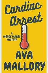 Cardiac Arrest (A Mercy Mares Cozy Mystery Book 11) Kindle Edition