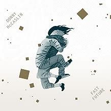Fast Future (feat. Jason Lindner, Tim Lefebvre & Mark Guiliana)